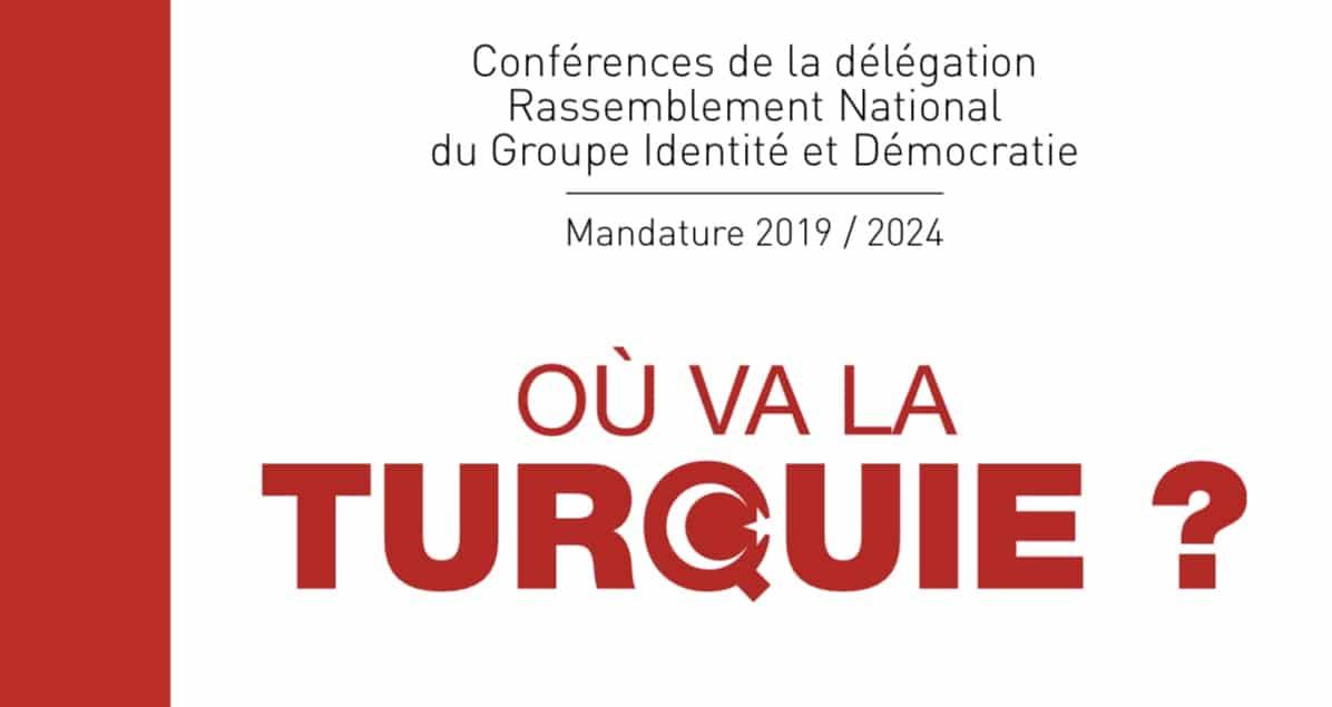 «Où va la Turquie?», nouveau livret de la Délégation Française du Groupe Identité et Démocratie